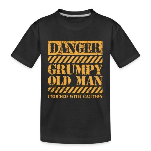 Danger Grumpy Old Man Sarcastic Saying - Kid's Premium Organic T-Shirt