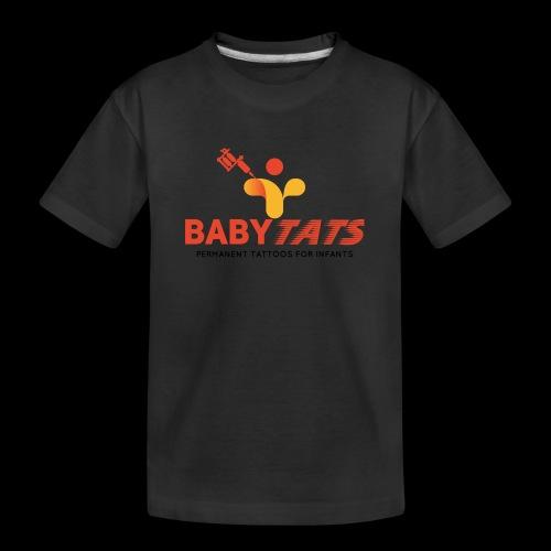 BABY TATS - TATTOOS FOR INFANTS! - Kid's Premium Organic T-Shirt
