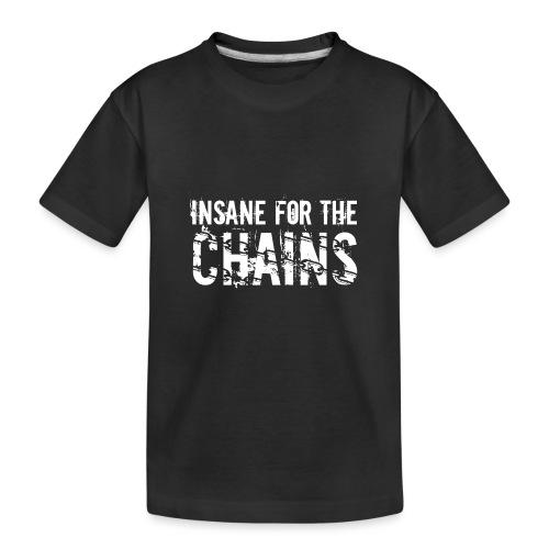 Insane for the Chains White Print - Kid's Premium Organic T-Shirt