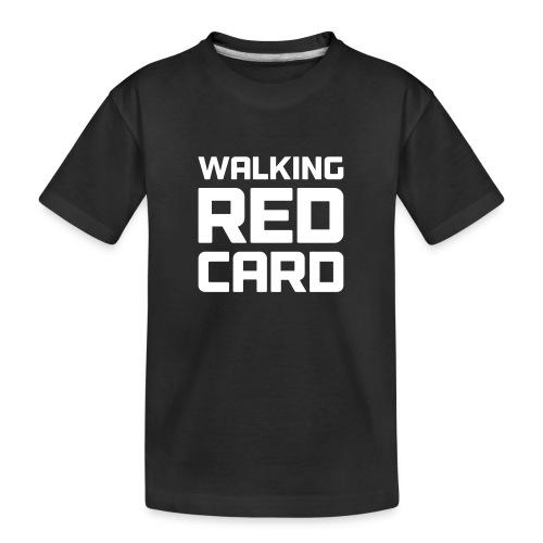 Walking Red Card - Kid's Premium Organic T-Shirt
