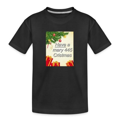 Have a Mary 445 Christmas - Kid's Premium Organic T-Shirt