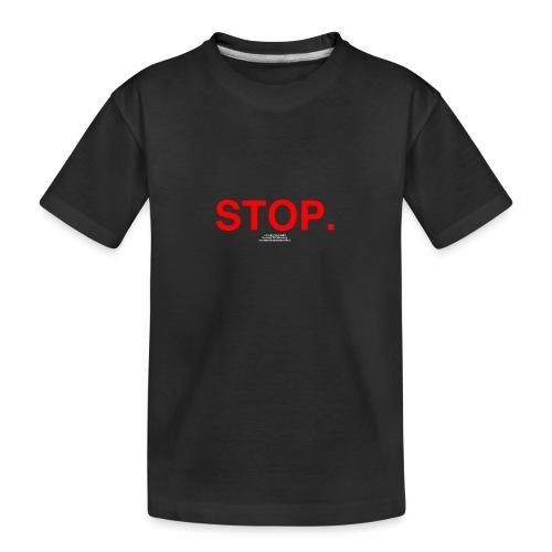stop - Kid's Premium Organic T-Shirt