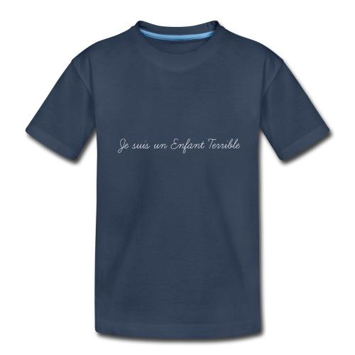 Je suis un Enfant Terrible - Kid's Premium Organic T-Shirt