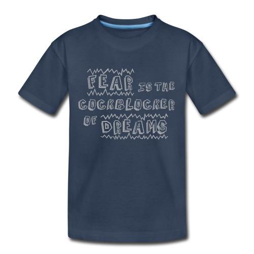 Fear Dreams - Kid's Premium Organic T-Shirt