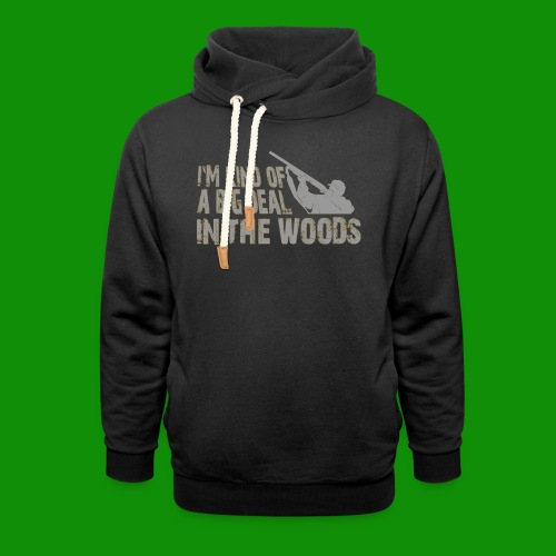 Big Deal in the Woods - Unisex Shawl Collar Hoodie