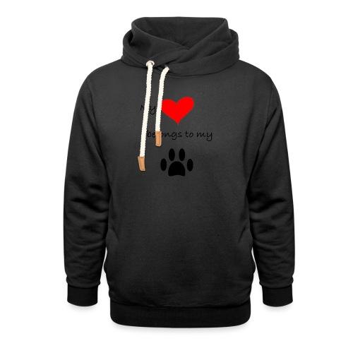 Dog Lovers shirt - My Heart Belongs to my Dog - Shawl Collar Hoodie