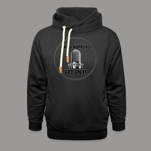 GET ON IT BH - Unisex Shawl Collar Hoodie