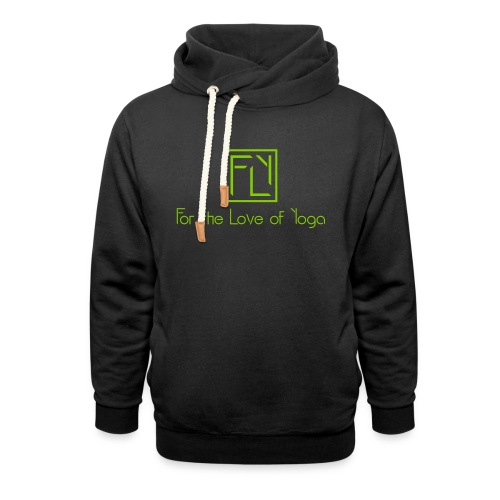 For the Love of Yoga - Unisex Shawl Collar Hoodie