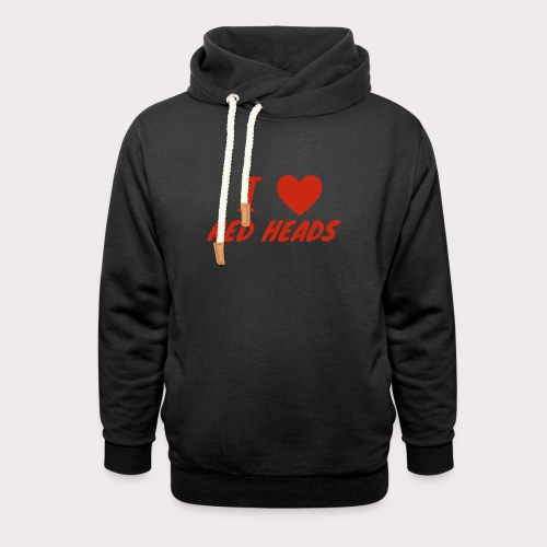 I HEART RED HEADS - Shawl Collar Hoodie