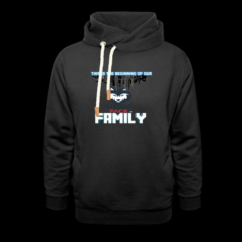 We Are Linked As One Big WolfPack Family - Shawl Collar Hoodie