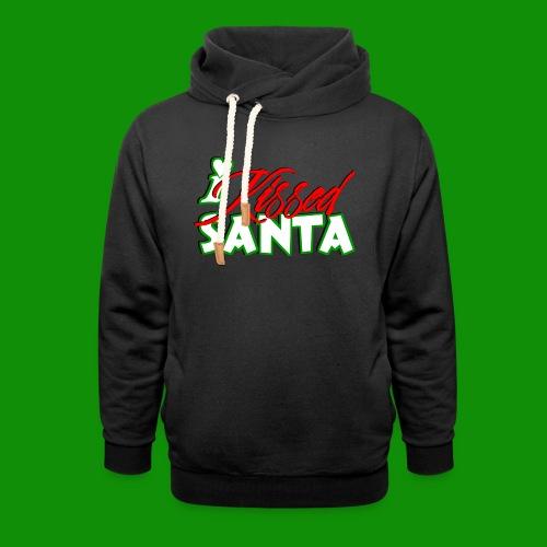 I Kissed Santa - Unisex Shawl Collar Hoodie