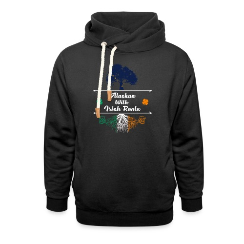 ALASKAN WITH IRISH ROOTS - Shawl Collar Hoodie