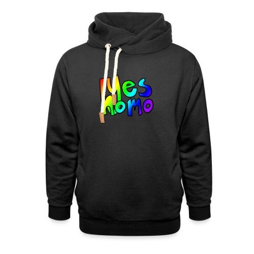 Yes Homo (Rainbow) - Shawl Collar Hoodie