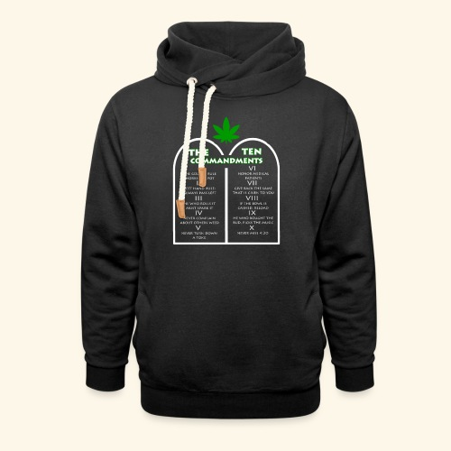 The Ten Commandments of cannabis - Shawl Collar Hoodie