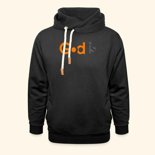 GOD IS #6 - Shawl Collar Hoodie