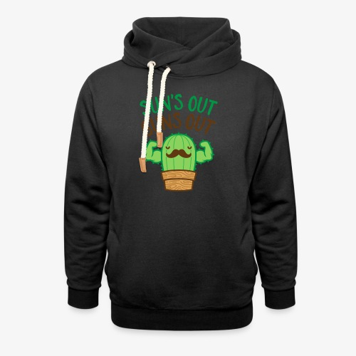 Sun's Out Guns Out Macho Cactus - Shawl Collar Hoodie