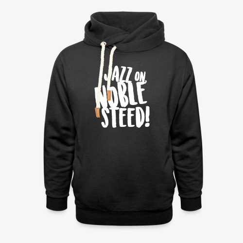 MSS Jazz on Noble Steed - Shawl Collar Hoodie