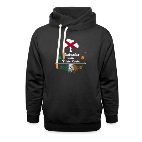 ALABAMIAN WITH IRISH ROOTS - Shawl Collar Hoodie