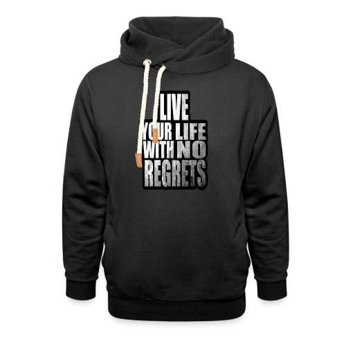 Live Your Life With No Regrets T-shirt (Black) - Shawl Collar Hoodie