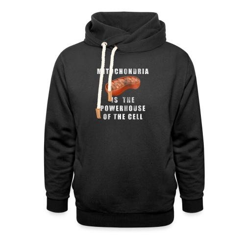 Mitochondria is the Powerhouse of the Cell - Shawl Collar Hoodie