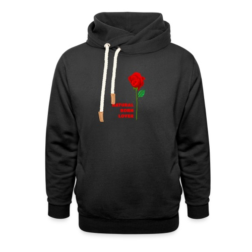 Natural Born Lover - I'm a master in seduction! - Unisex Shawl Collar Hoodie
