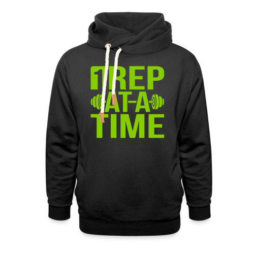 1Rep at a Time - Shawl Collar Hoodie