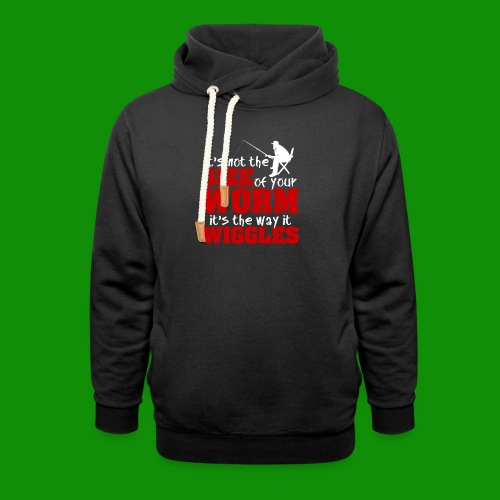 Not the Size of Your Worm Fishing - Unisex Shawl Collar Hoodie