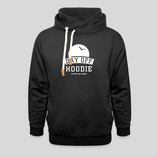 Your DAY OFF Hoodie - Shawl Collar Hoodie