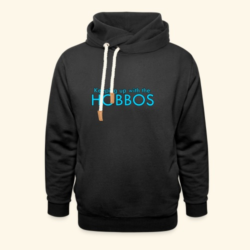 KEEPING UP WITH THE HOBBOS | OFFICIAL DESIGN - Shawl Collar Hoodie