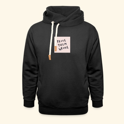 show em what you about - Shawl Collar Hoodie