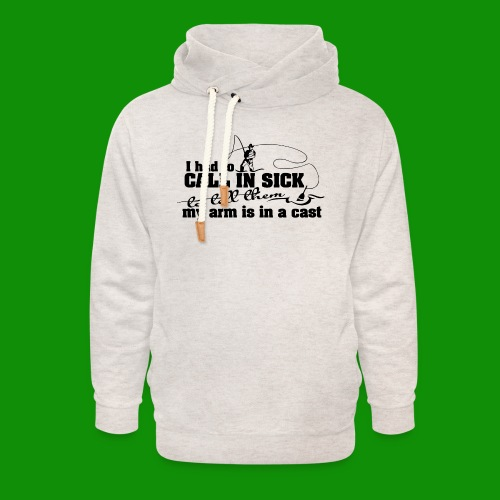 Call In Sick - Arm In Cast - Unisex Shawl Collar Hoodie