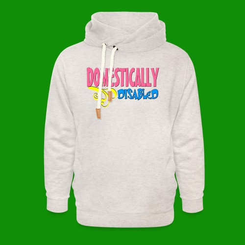 DOMESTICALLY DISABLED - Unisex Shawl Collar Hoodie