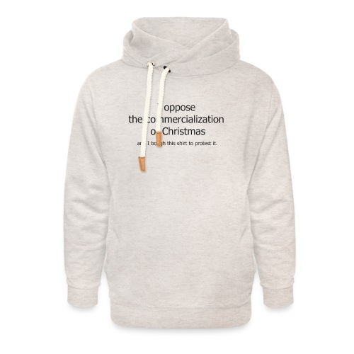 Christmas Commercialization Ladies T - Unisex Shawl Collar Hoodie