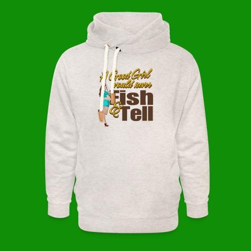Good Girl Fish & Tell - Unisex Shawl Collar Hoodie