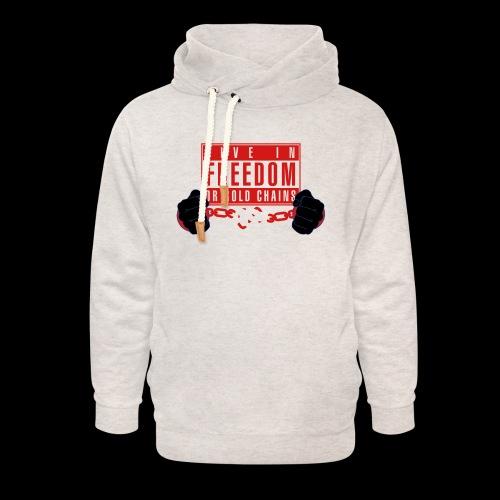 Live Free - Unisex Shawl Collar Hoodie