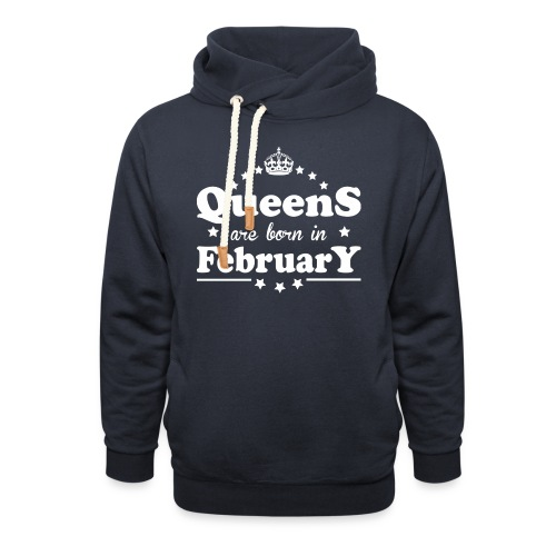 Queens are born in February - Unisex Shawl Collar Hoodie