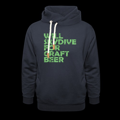 skydive for craft beer - Unisex Shawl Collar Hoodie