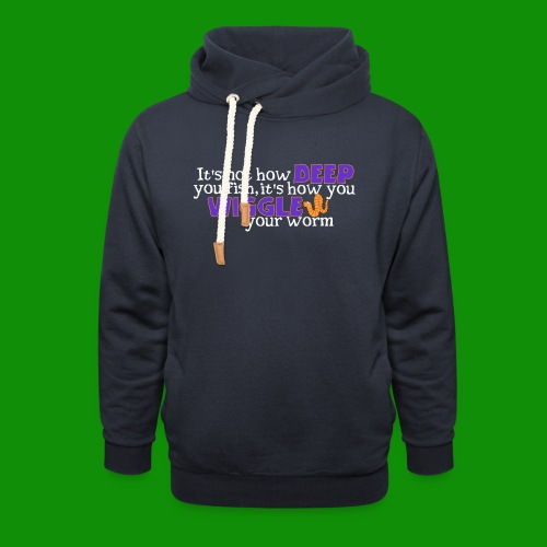 Wiggle your worm - Unisex Shawl Collar Hoodie