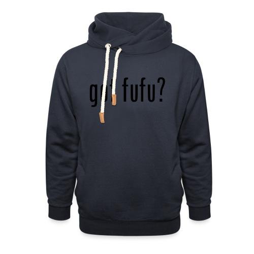 gotfufu-black - Shawl Collar Hoodie