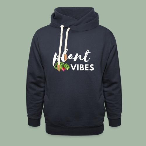Plant Vibes - Unisex Shawl Collar Hoodie