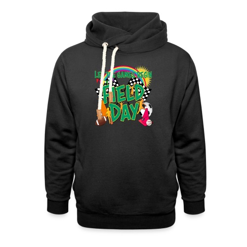Field Day Games for SCHOOL - Unisex Shawl Collar Hoodie