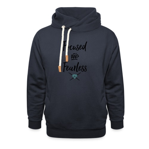 focused fearless (black) - Shawl Collar Hoodie