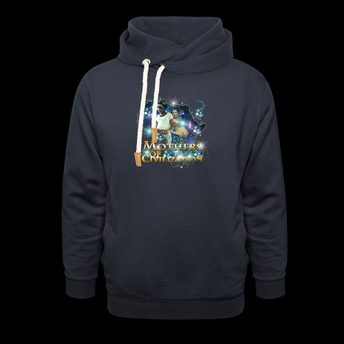 Mothers of Civilization - Shawl Collar Hoodie