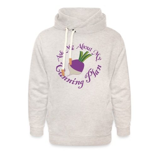 Ask Me About My Cunning Plan - Unisex Shawl Collar Hoodie