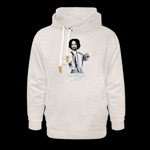 CHARLEY IN CHARGE - Unisex Shawl Collar Hoodie