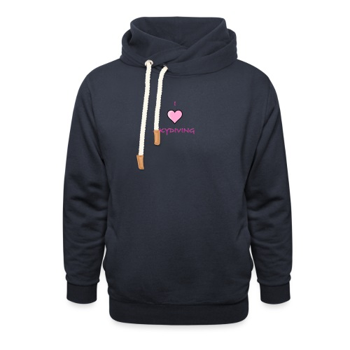 I Love Skydiving/BookSkydive/Perfect Gift - Shawl Collar Hoodie