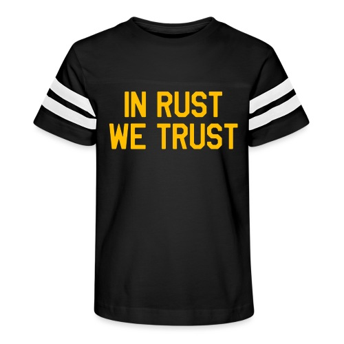 In Rust We Trust II - Kid's Vintage Sport T-Shirt