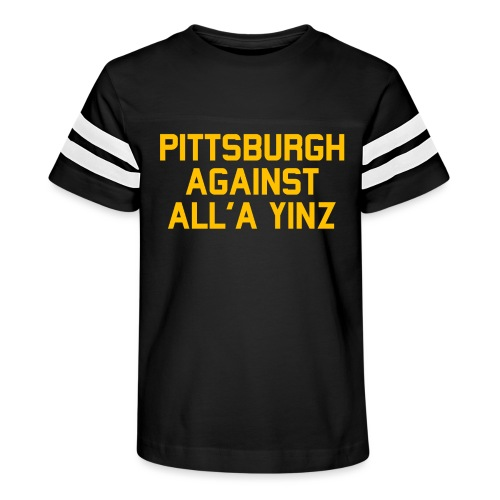 Pittsburgh Against All'a Yinz - Kid's Vintage Sport T-Shirt