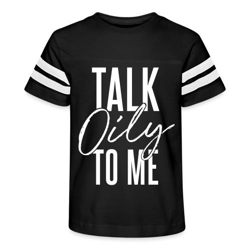 Talk Oily to Me - Kid's Vintage Sport T-Shirt