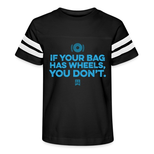 Only your bag has wheels - Kid's Vintage Sport T-Shirt